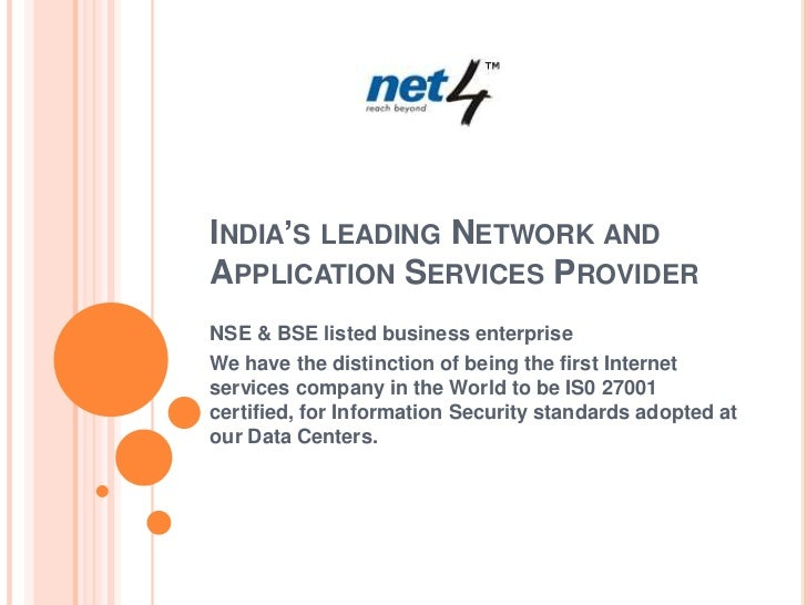 India's leading Network and Application Services Provider<br />NSE & BSE listed business enterprise<br />We have the disti...