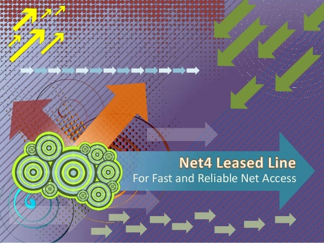 For Fast and Reliable Net Access