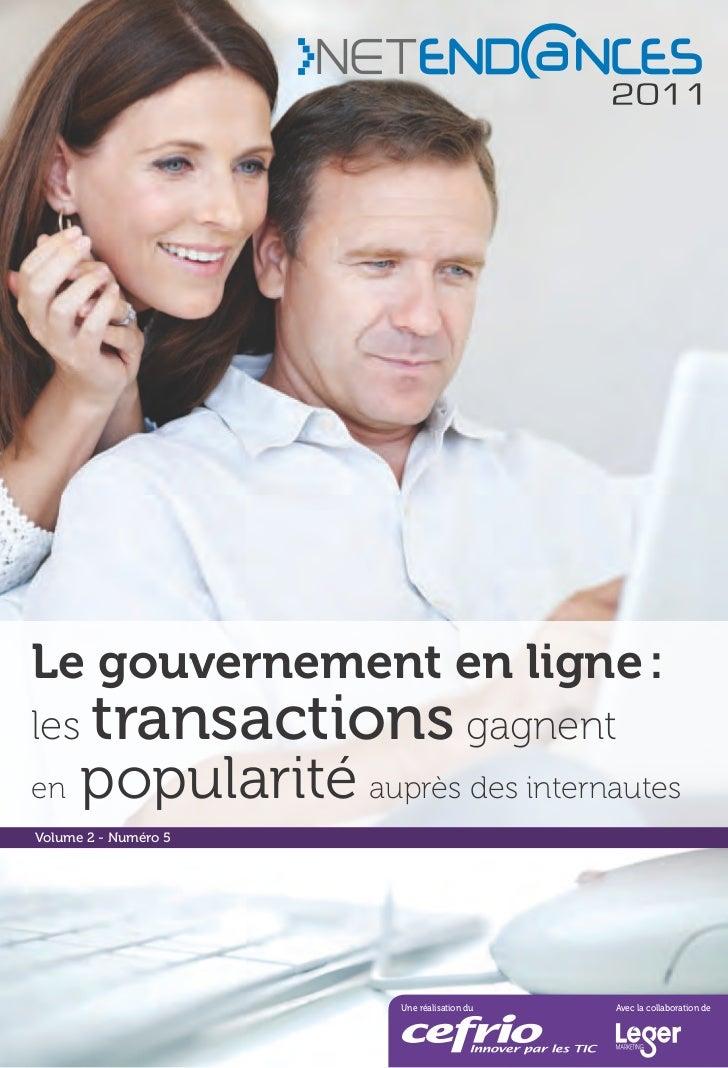 Le gouvernement en ligne :les transactions gagnenten    popularité auprès des internautesVolume 2 - Numéro 5              ...