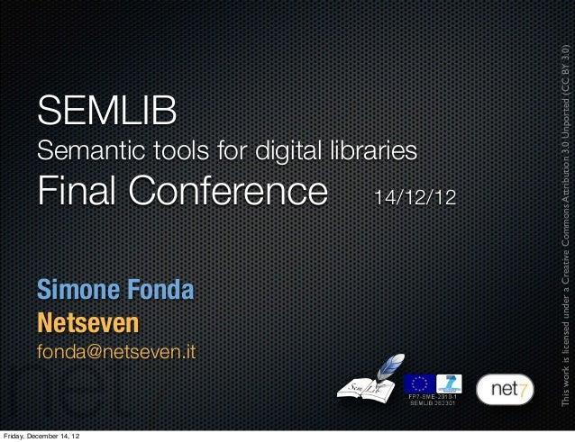 SEMLIB Final Conference | Net7 presentation