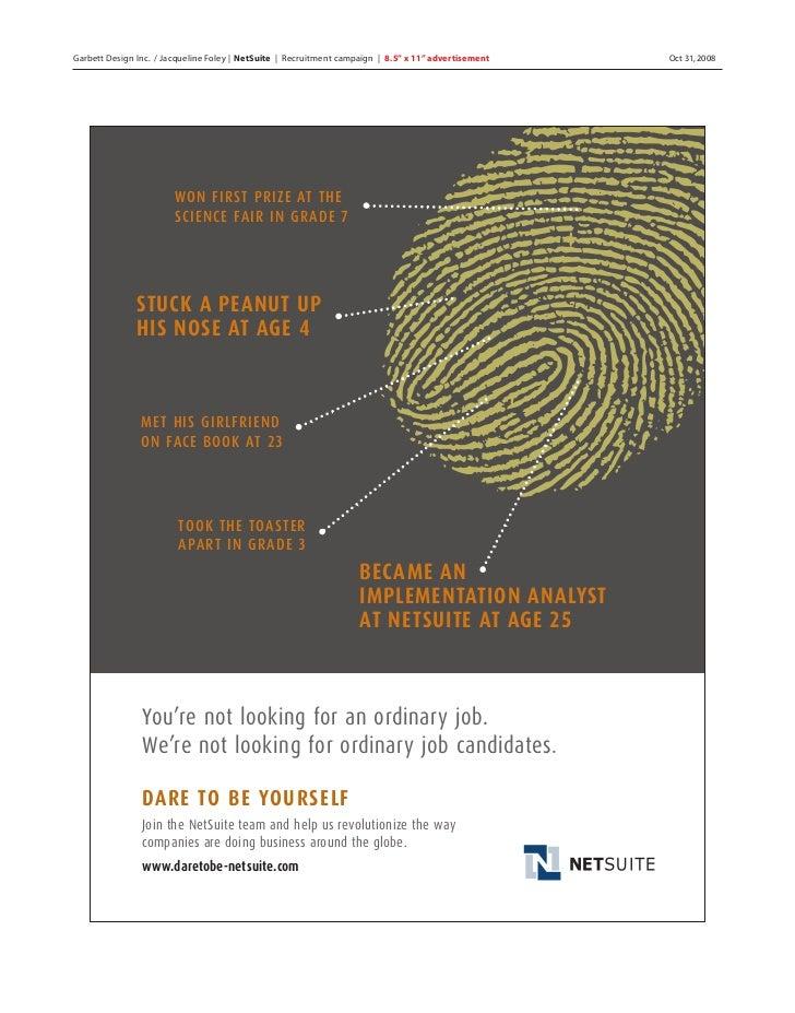 "Garbett Design Inc. / Jacqueline Foley | NetSuite | Recruitment campaign | 8.5"" x 11"" advertisement   Oct 31, 2008        ..."