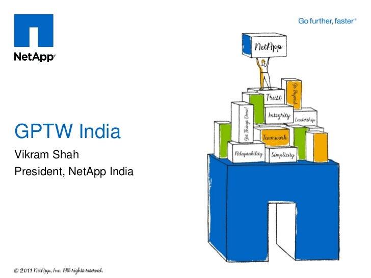 GPTW IndiaVikram ShahPresident, NetApp India