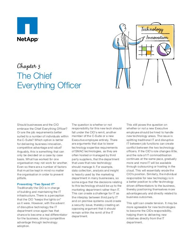 Chapter 3 The Chief Everything Officer Should businesses and the CIO embrace the Chief Everything Officer? Or are the job ...