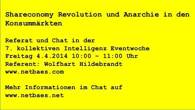 Shareconomy Revolution und Anarchie in den Konsummärkten Referat und Chat in der 7. kollektiven Intelligenz Eventwoche Fre...