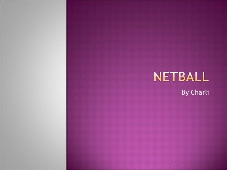 Netball!!