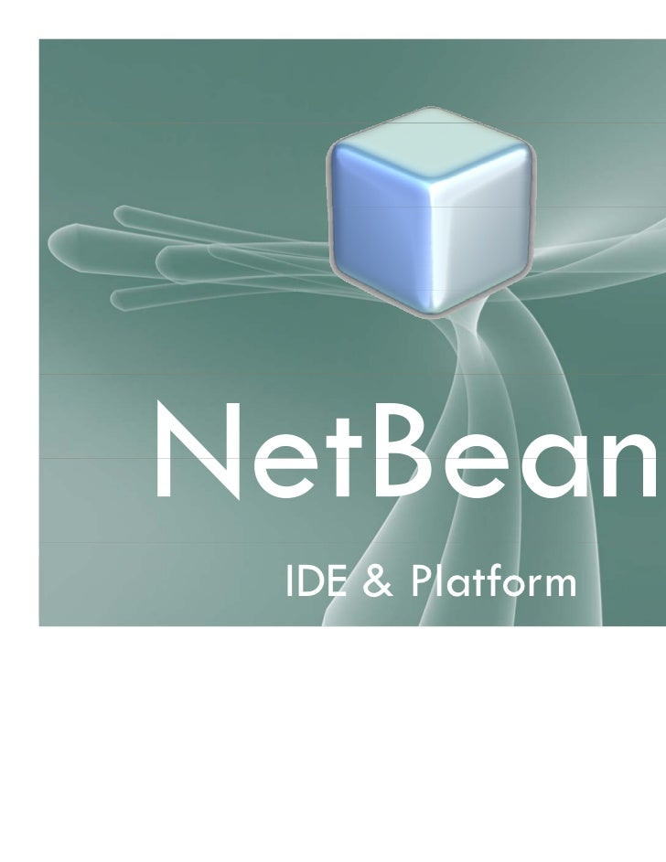 NetBeans IDE & Platform