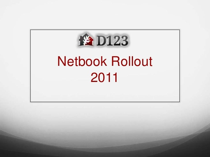 Netbook Rollout 2011  <br />