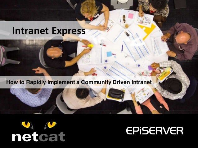 How to Rapidly Implement a Community Driven IntranetIntranet Express