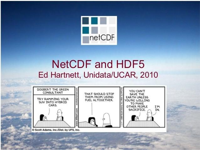 NetCDF and HDF5