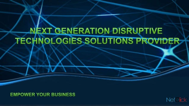 NetClick is a next generation technology solutions provider focused on streamlining big data enterprise solutions from clo...