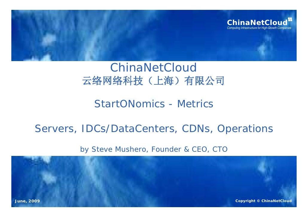 China Internet Metrics: ChinaNetCloud