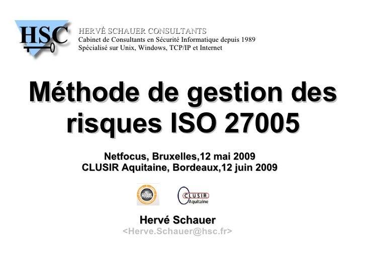 HERVÉ SCHAUER CONSULTANTS    Cabinet de Consultants en Sécurité Informatique depuis 1989    Spécialisé sur Unix, Windows, ...