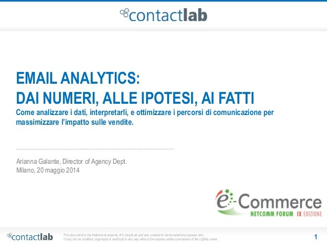 Netcomm e-Commerce Forum 2014: Email analytics: dai numeri, alle ipotesi, ai fatti