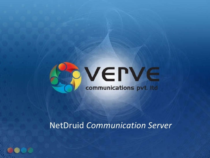 NetDruid  Communication Server