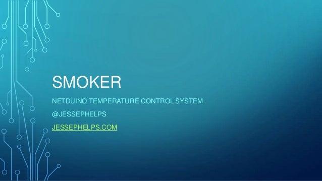 Netduino Smoker