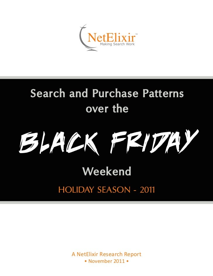 Search and Purchase Patterns          over the          Weekend     HOLIDAY SEASON - 2011       A NetElixir Research Repor...