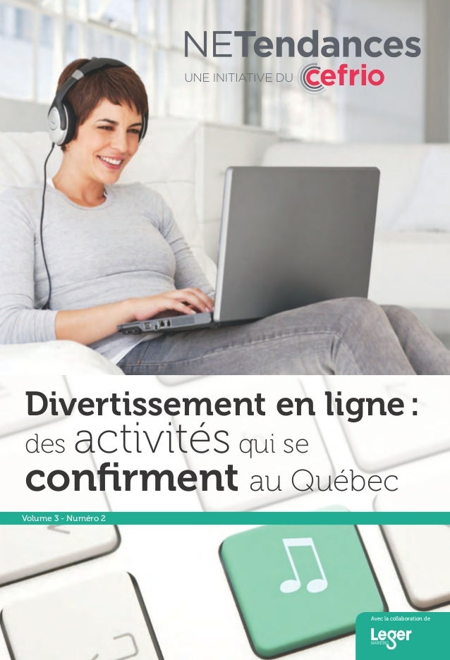 NETendances - Divertissement en ligne : des activités qui se confirment au Québec