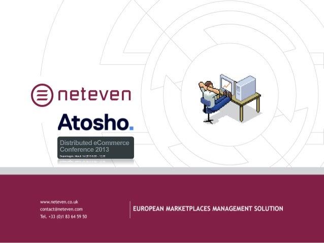 Neteven Atosho Conference Presentation March 2013