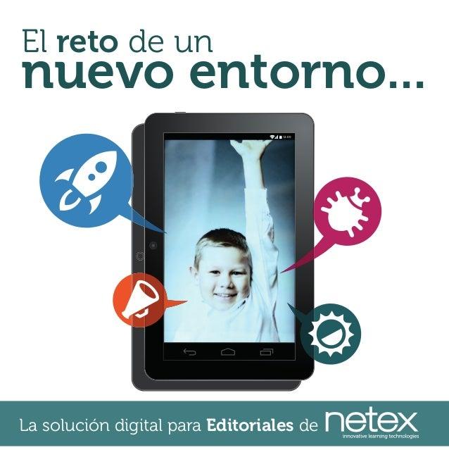 El reto de un  nuevo entorno... 12:00  La solución digital para Editoriales de