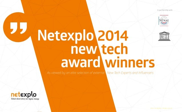 Netexplo 2014 - New tech trends and analysis from worldwide panel of experts