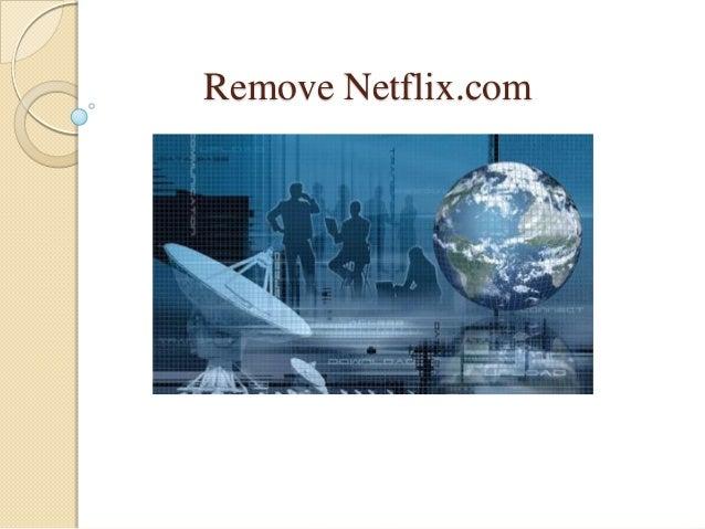 Remove Netflix.com