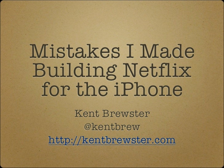 Mistakes I Made Building Netflix for the iPhone