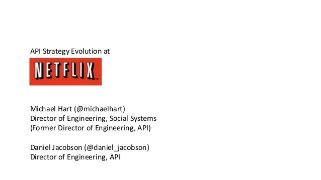 API Strategy Evolution at Netflix