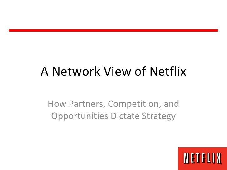 A Network View of Netflix