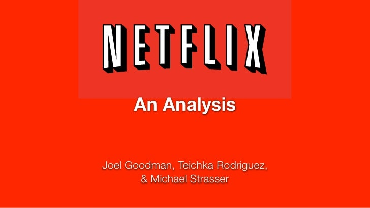 Netflix: An Analysis