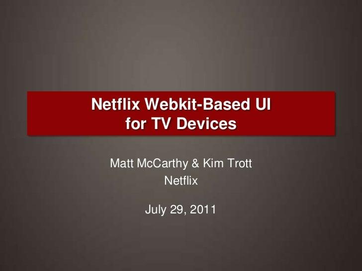Netflix Webkit-Based UI for TV Devices