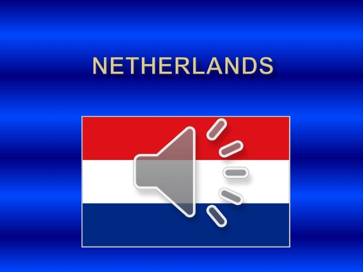 The Netherlands (Barry + Seán)