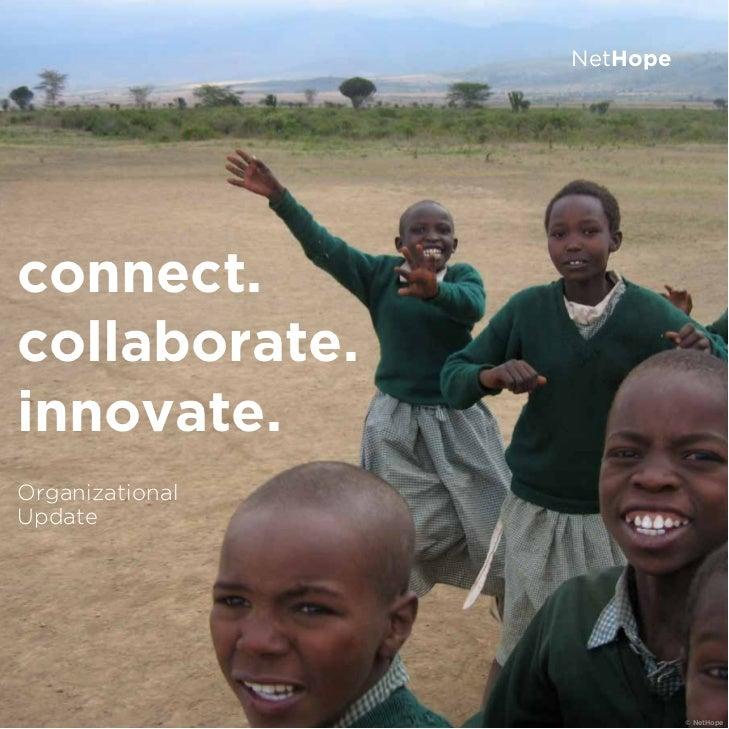NetHopeconnect.collaborate.innovate.OrganizationalUpdate                           © NetHope