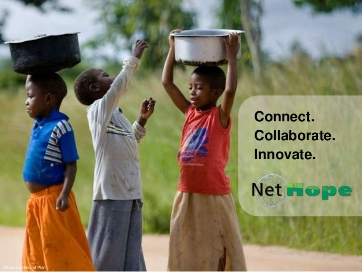 Connect.<br />Collaborate.<br />Innovate.<br />Photo courtesy of Plan<br />