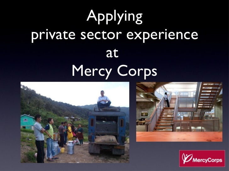Applying private sector experience at  Mercy Corps