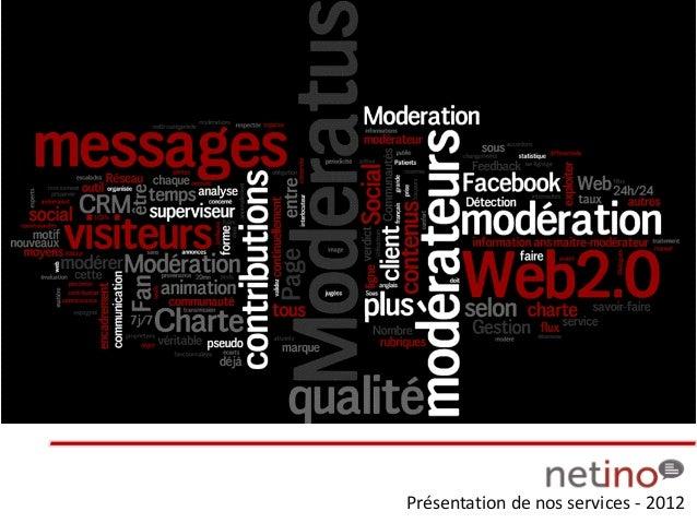 Présentation de nos services - 2012