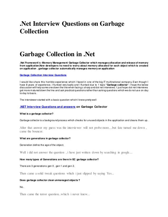 .Net Interview Questions on Garbage Collection Garbage Collection in .Net .Net Framework's -Memory Management Garbage Coll...