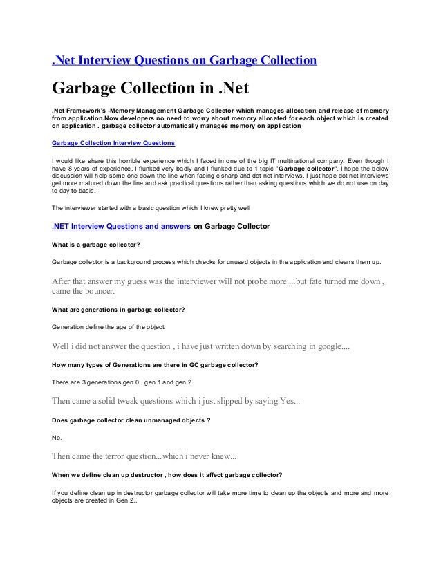 .Net Interview Questions on Garbage CollectionGarbage Collection in .Net.Net Frameworks -Memory Management Garbage Collect...