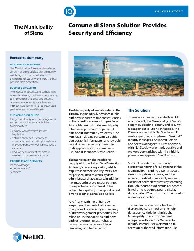 S U C C E S S S T O R Y Comune di Siena Solution Provides Security and Efficiency Executive Summary INDUSTRY DESCRIPTION T...