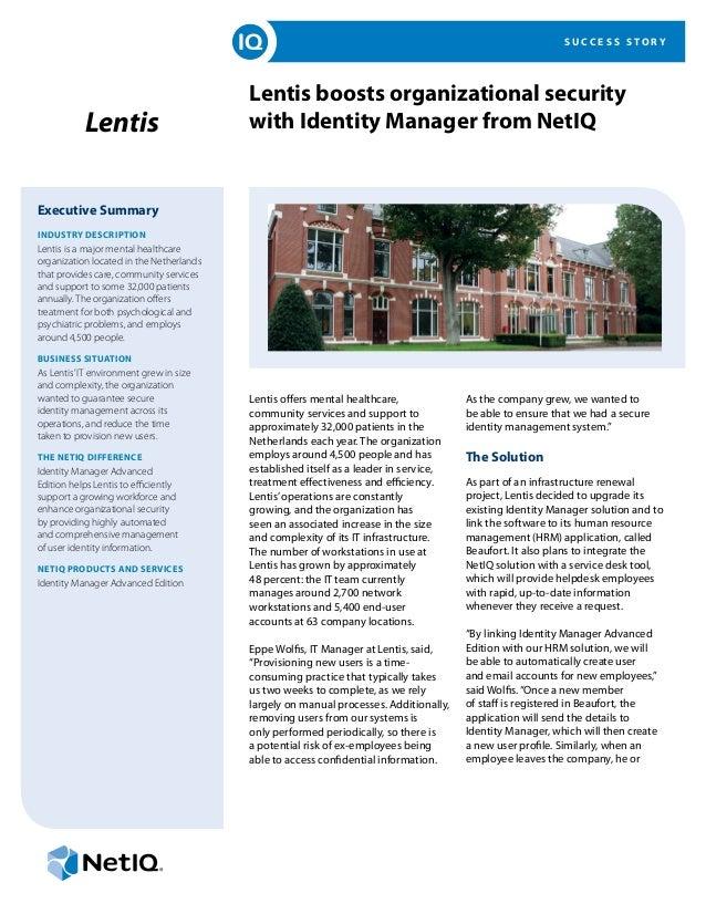 SUCCESS STORY                                          Lentis boosts organizational security           Lentis             ...