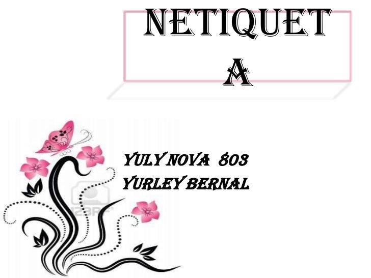 Netiquet     aYuly nova 803Yurley Bernal