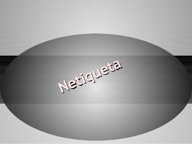 Netiqueta Netiqueta