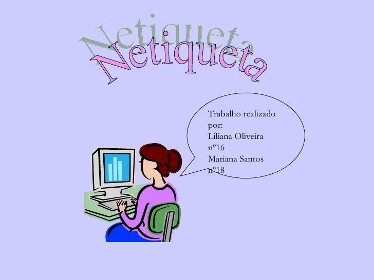 Netiqueta ( Lili E Mari)