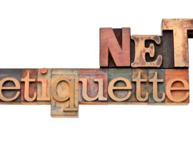how to follow proper netiquette rules