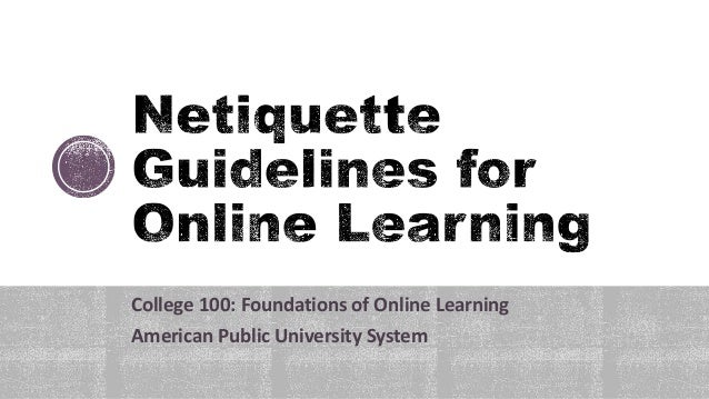 College 100: Foundations of Online Learning American Public University System