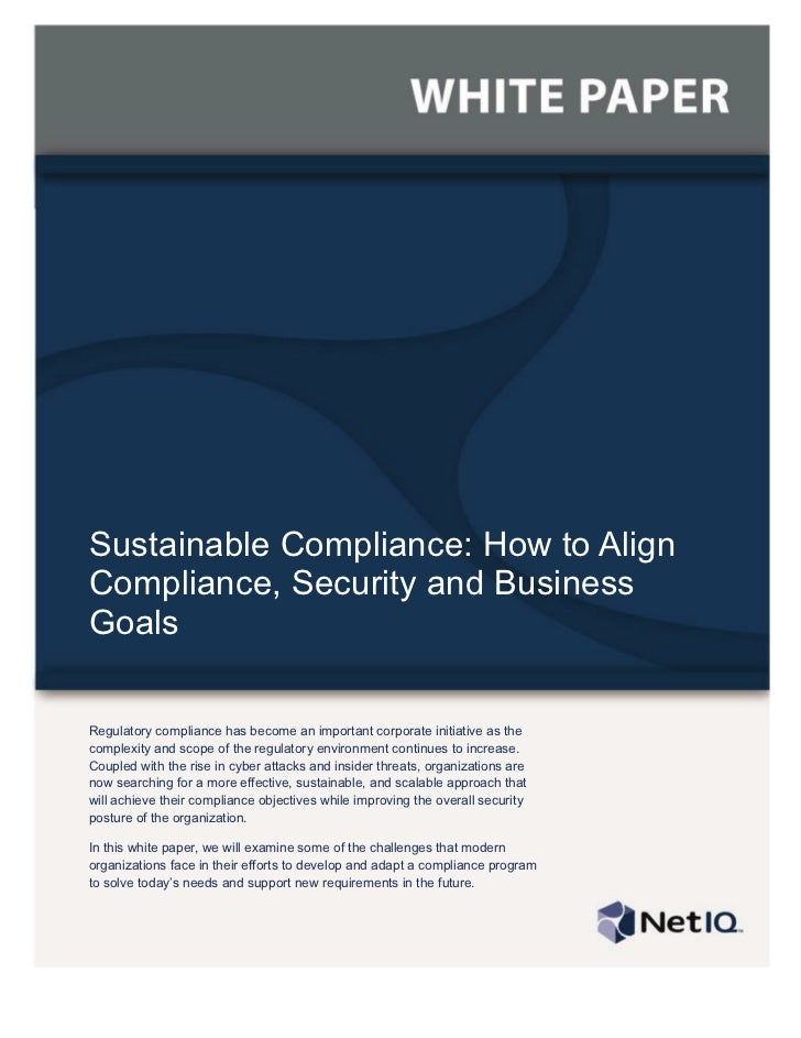 Sustainable Compliance: How to AlignCompliance, Security and BusinessGoalsRegulatory compliance has become an important co...