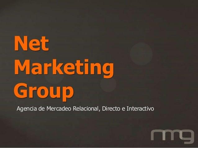 Net Marketing Group Agencia de Mercadeo Relacional, Directo e Interactivo