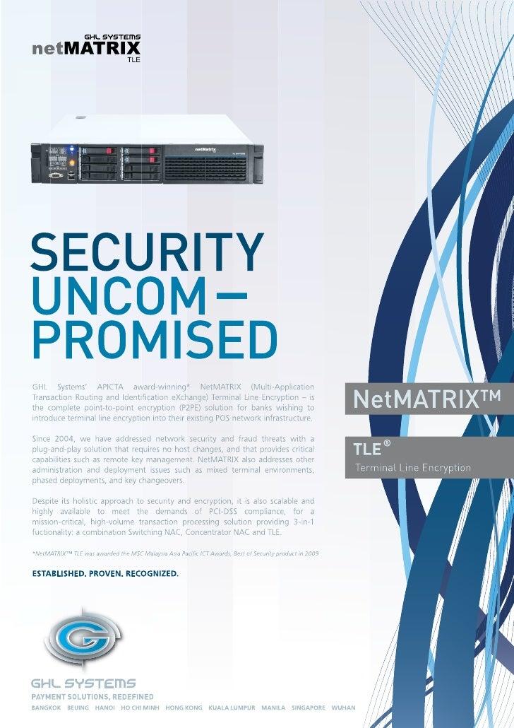 NetMatrix TLE Terminal Line Encryption, point-to-point encryption (P2PE), PCI-DSS compliance, SPVA certified, DUKPT, 3DES,...