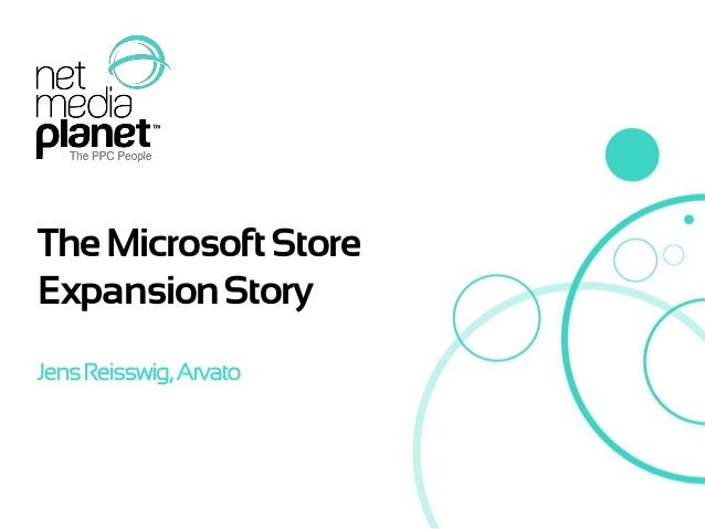 Net Media Planet - Going Global event - The Microsoft Store Success Story - May 2013