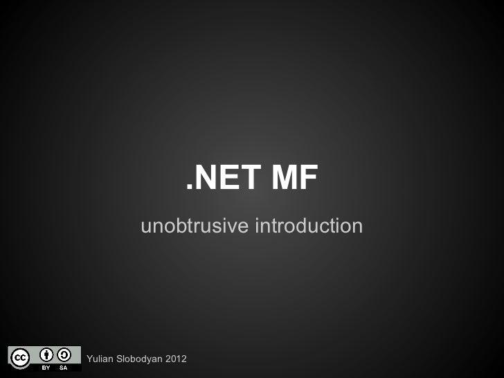.NET MicroFramework by Yulian Slobodyan