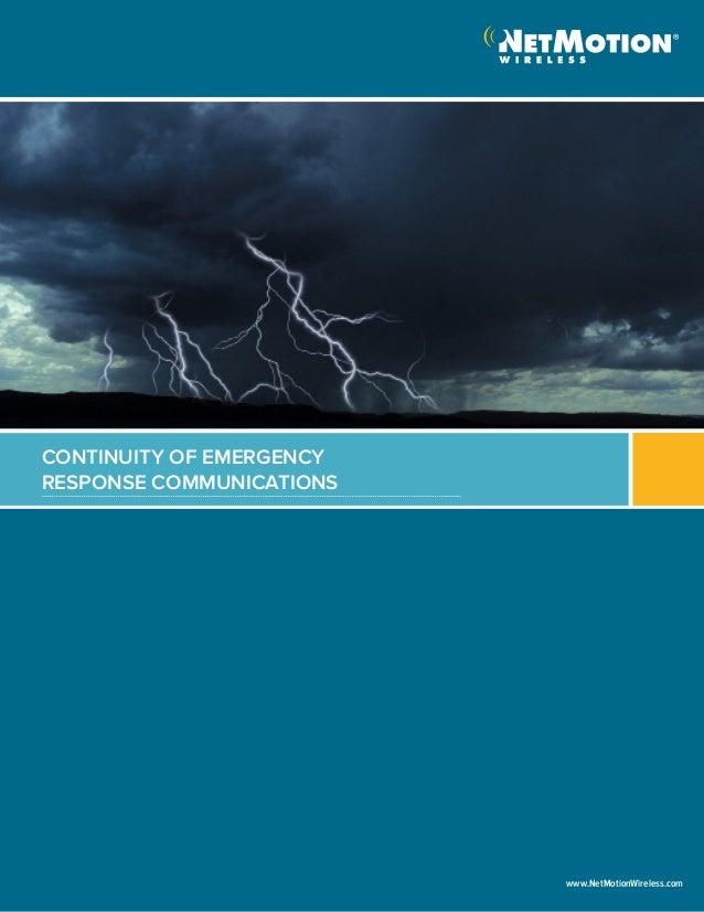 CONTINUITY OF EMERGENCYRESPONSE COMMUNICATIONSwww.NetMotionWireless.com